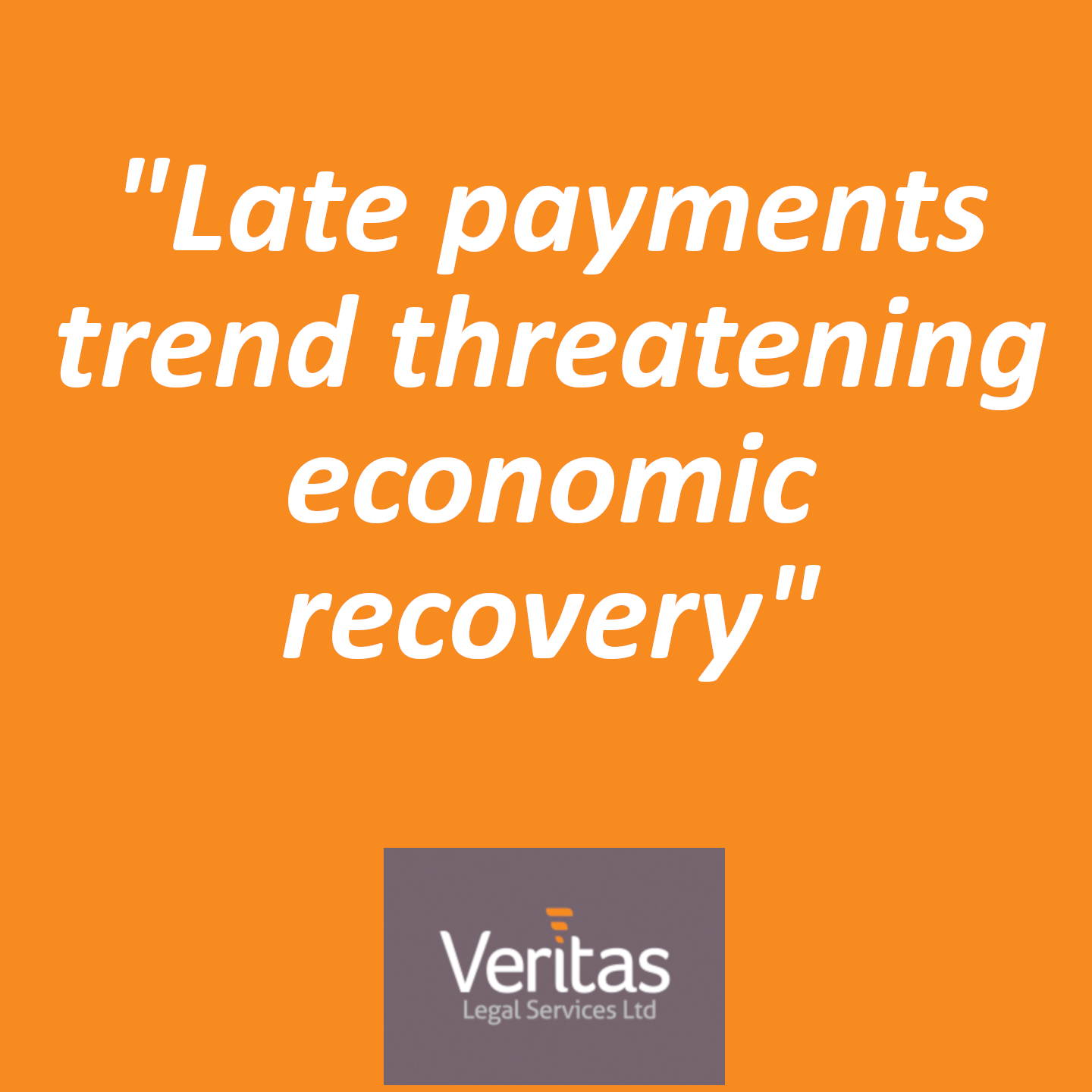 Late payments trend threatening economic recovery