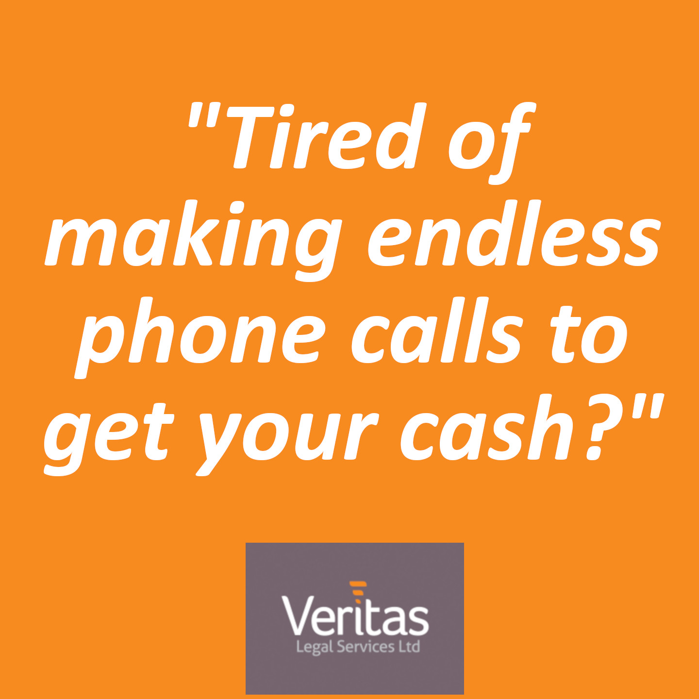 tired of making endless phone calls to get your money