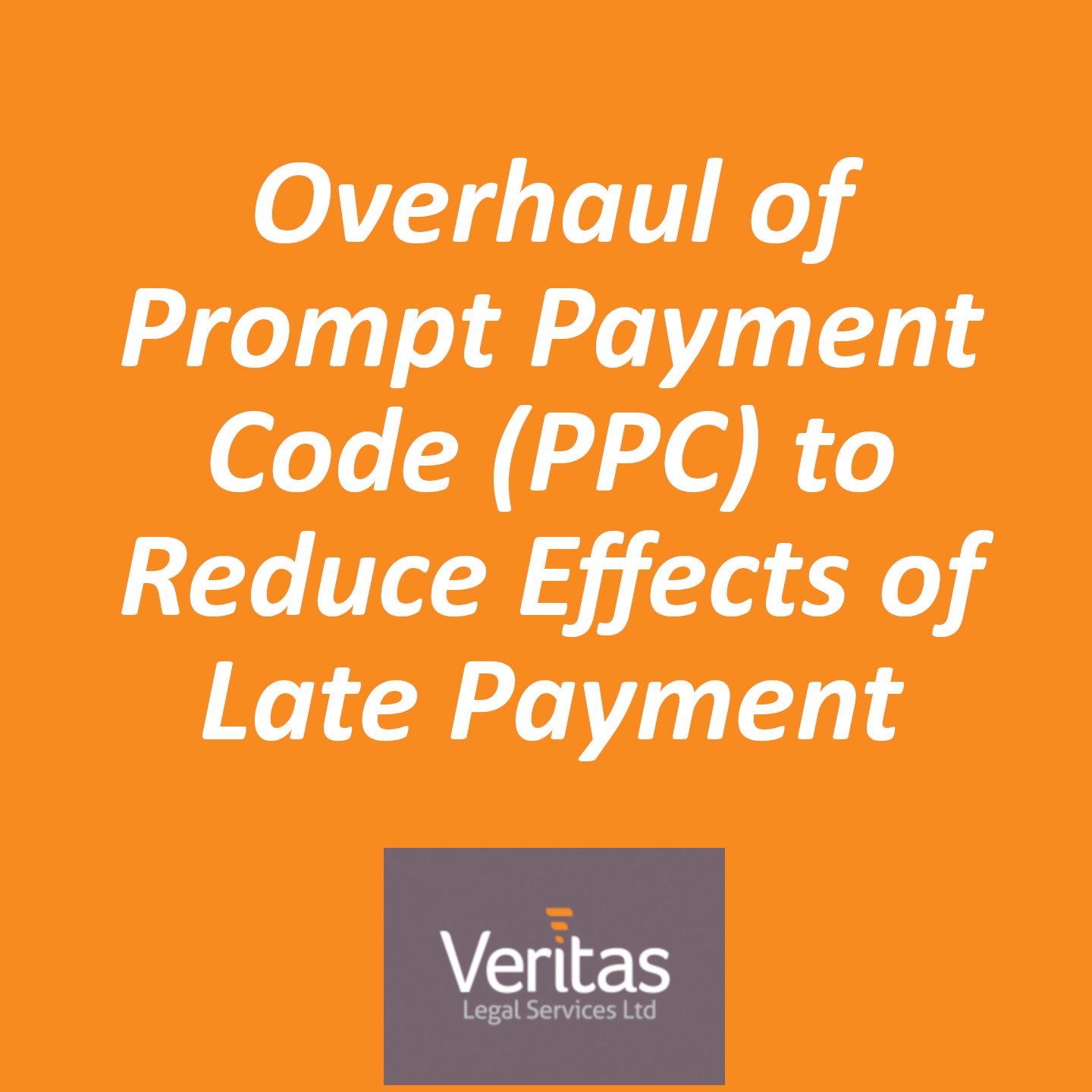 Overhaul of Prompt Payment Code (PPC) to Reduce Effects of Late Payment