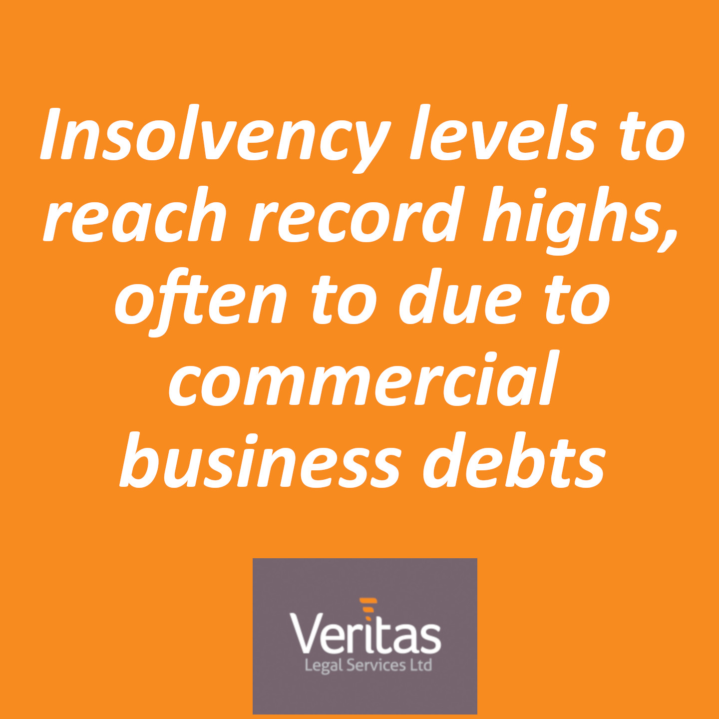 Insolvency levels to reach record highs, often to due to commercial business debts