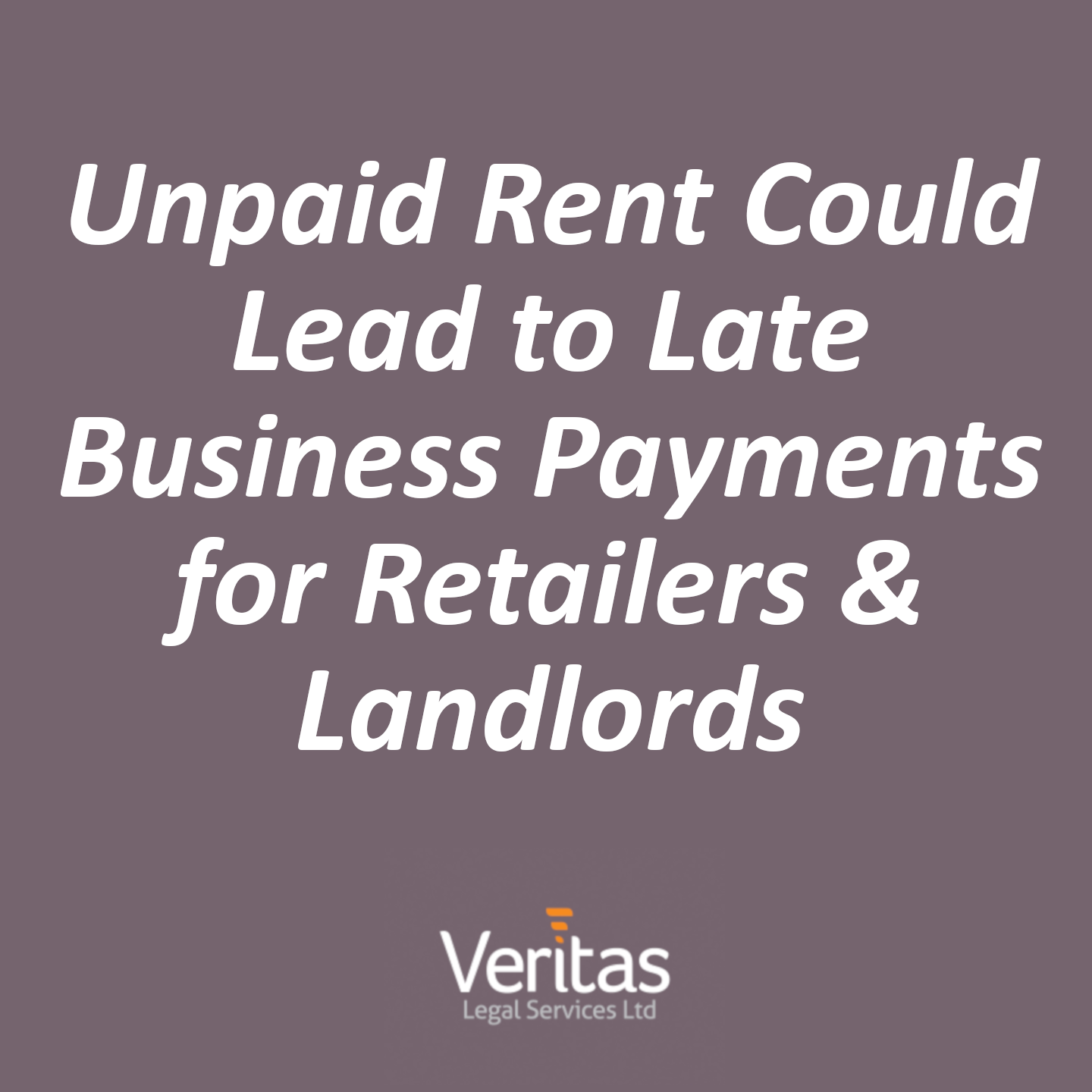 Unpaid Rent Could Lead to Late Business Payments for Retailers & Landlords