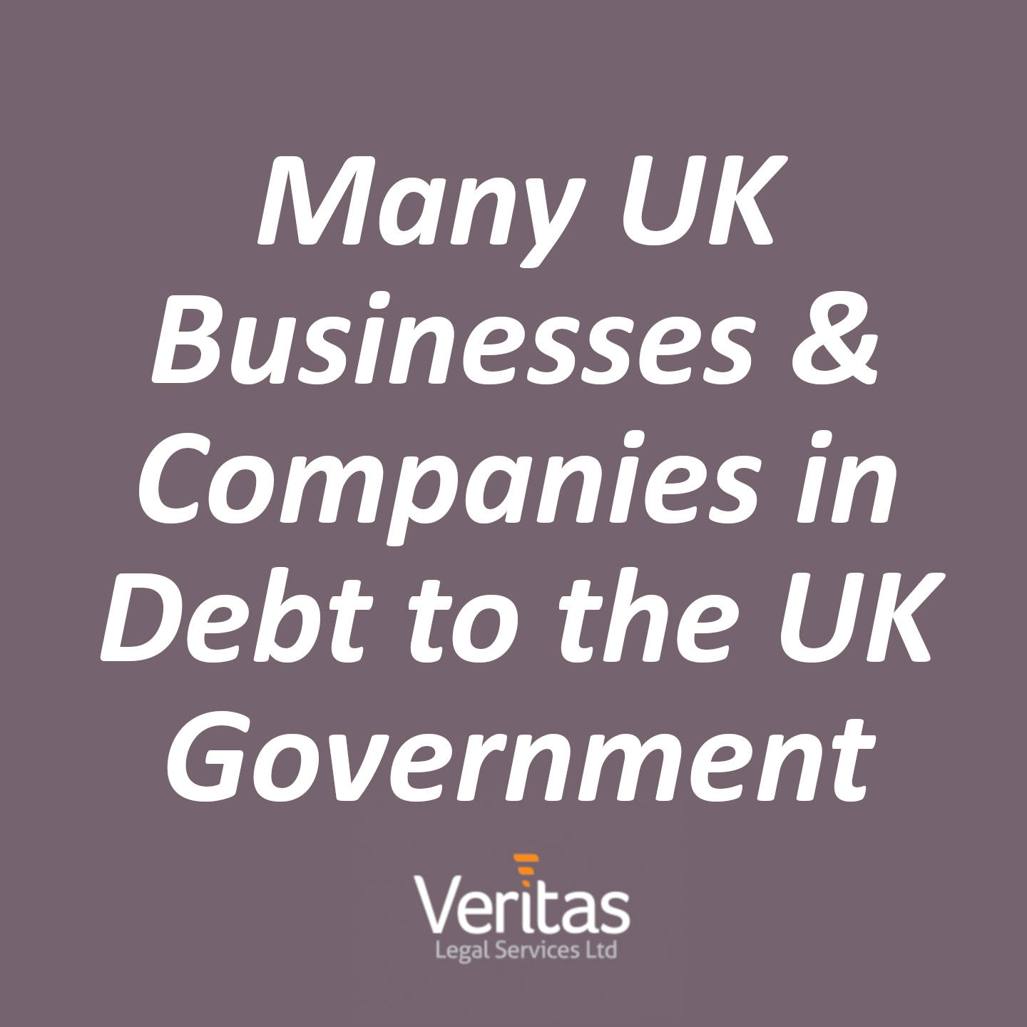 Many UK Businesses & Companies in Debt to the UK Government