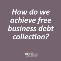 how do we achieve free business debt collection